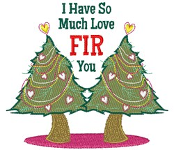 Love Fir You embroidery design