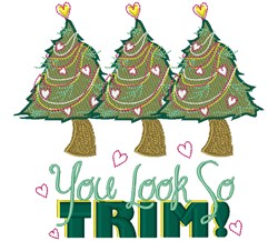 You Look Trim embroidery design