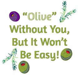 Olive Without You embroidery design