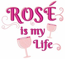 Rose Is My Life embroidery design