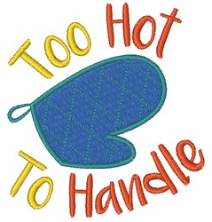 Too Hot To Handle embroidery design