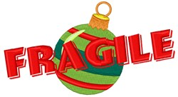 Fragile Christmas Ornament embroidery design