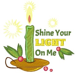 Shine Your Light On Me embroidery design