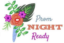 Prom Night Ready embroidery design