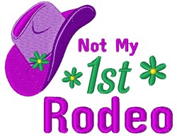 Not My 1st Rodeo embroidery design