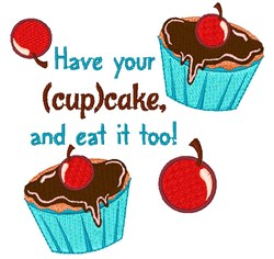 Have Your Cupcake embroidery design