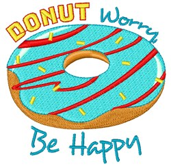 Donut Worry, Be Happy embroidery design