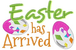 Easter Has Arrived! embroidery design