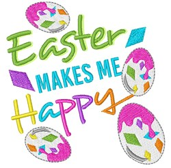 Easter Makes Me Happy embroidery design