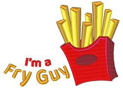 Im A Fry Guy embroidery design