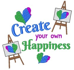 Create Your Own Happiness embroidery design