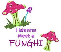Wanna Meet A Funghi embroidery design