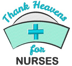 Thank Heavens For Nurses embroidery design