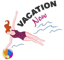 Vacation Now embroidery design