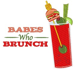 Babes Who Brunch embroidery design
