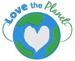 Love The Planet embroidery design