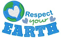 Respect Your Earth embroidery design