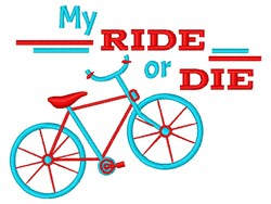 Ride Ot Die embroidery design