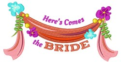 Here Comes Bride embroidery design