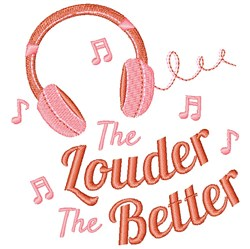 Louder The Better embroidery design