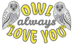 Owl Always Love embroidery design