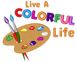 Colorful Life embroidery design