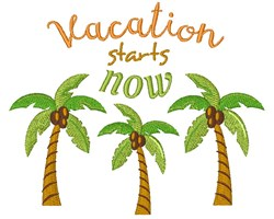 Vacation Starts Now embroidery design