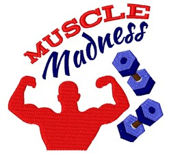 Muscle Madness embroidery design