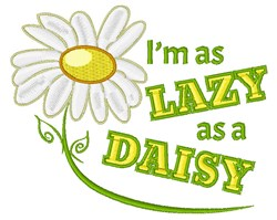 Lazy As A Daisy embroidery design