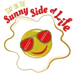 Egg Stay On The Sunny Side Of Life embroidery design