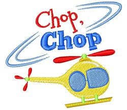 Helicopter Chop Chop embroidery design