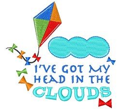 Kite I ve Got My Head In The Clouds embroidery design