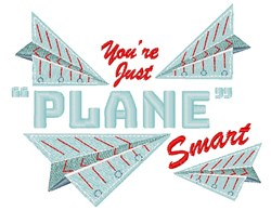 Paper Planes You re Just Plane Smart embroidery design