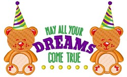 Birthday Bear May All Your Dreams Come True embroidery design