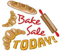 Bread Bake Sale Today embroidery design