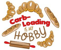 Bread Carb Loading Is My Hobby embroidery design