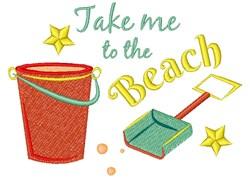 Bucket Shovel Take Me To The Beach embroidery design
