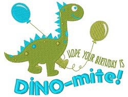 Dino Hope Your Birthday Is DINOmite embroidery design