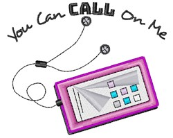 Phone You Can Call On Me embroidery design