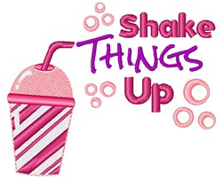 Pink Cup Shake Things Up embroidery design