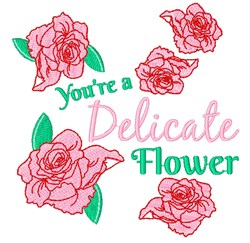 Rose You re A Delicate Flower embroidery design
