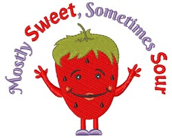 Strawberry Mostly Sweet Sometimes Sour embroidery design