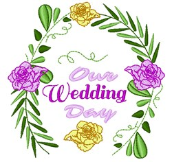 Wedding Florals Our Wedding Day embroidery design