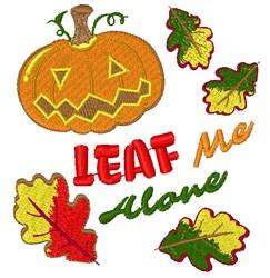 Fall Pumpkin Leaf Me Alone embroidery design