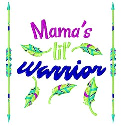 Mama s Lil Warrior embroidery design