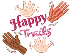 Good Bye Happy Trails embroidery design
