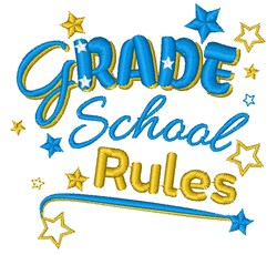 Grade School Rules embroidery design
