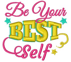 Affirmation Be Your Best Self embroidery design