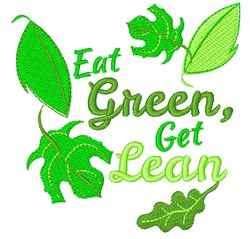 Eat Green Get Lean embroidery design