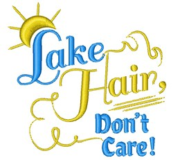 Lake Hair Dont Care embroidery design